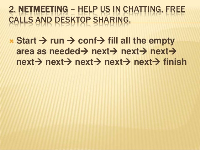 how to disable netmeeting remote desktop sharing The remote desktop sharing feature is compliant with the t120 for remote sessions to run smoothly, consider disabling netmeeting's audio.