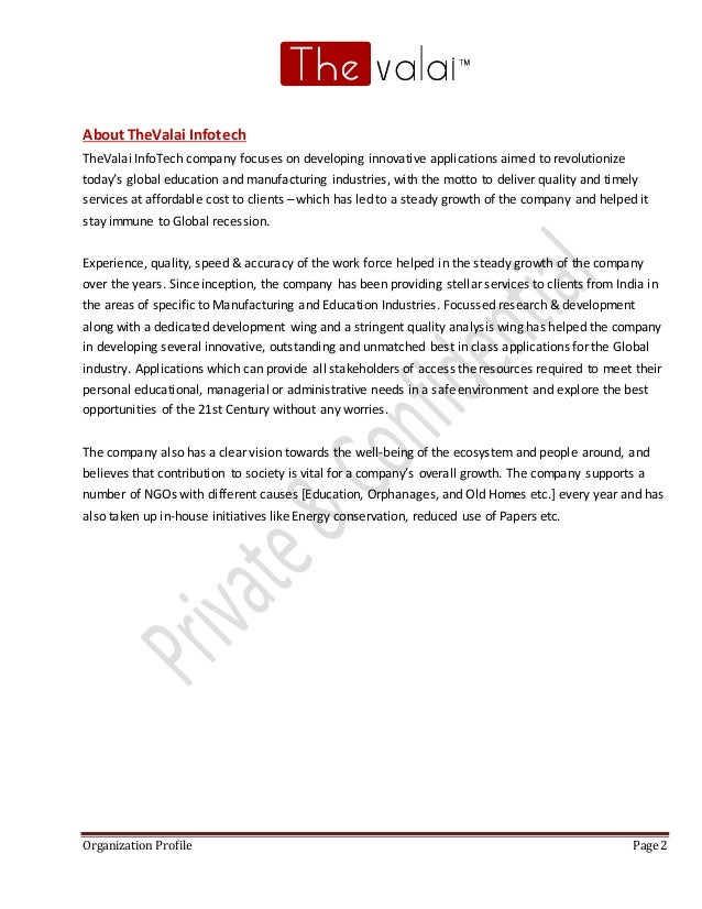 Organization Profile Page 2 About TheValai Infotech TheValai InfoTech company focuses on developing innovative application...