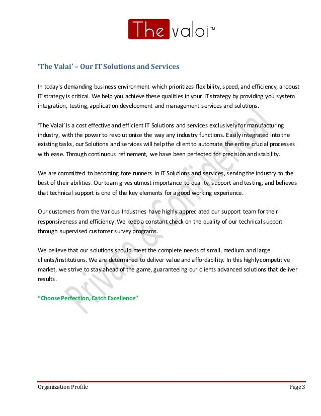 Organization Profile Page 3 'The Valai' – Our ITSolutions and Services In today's demanding business environment which pri...