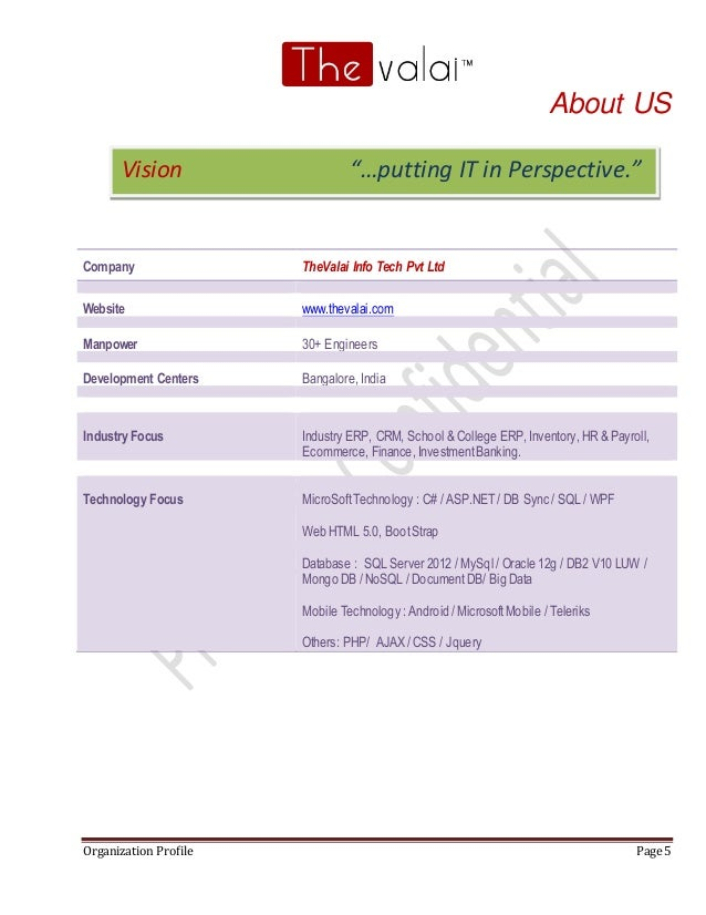 Organization Profile Page 5 About US Company TheValai Info Tech Pvt Ltd Website www.thevalai.com Manpower 30+ Engineers De...