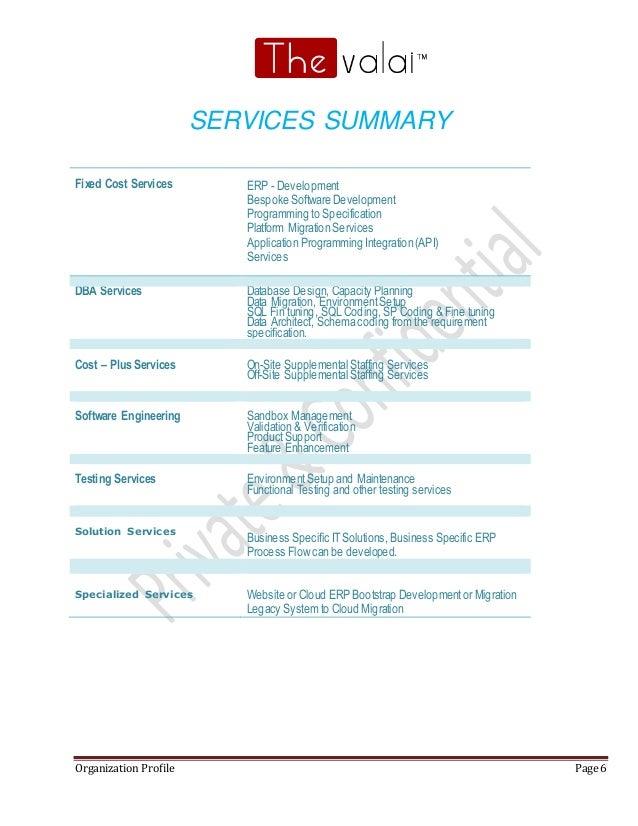 Organization Profile Page 6 SERVICES SUMMARY Fixed Cost Services ERP - Development Bespoke Software Development Programmin...