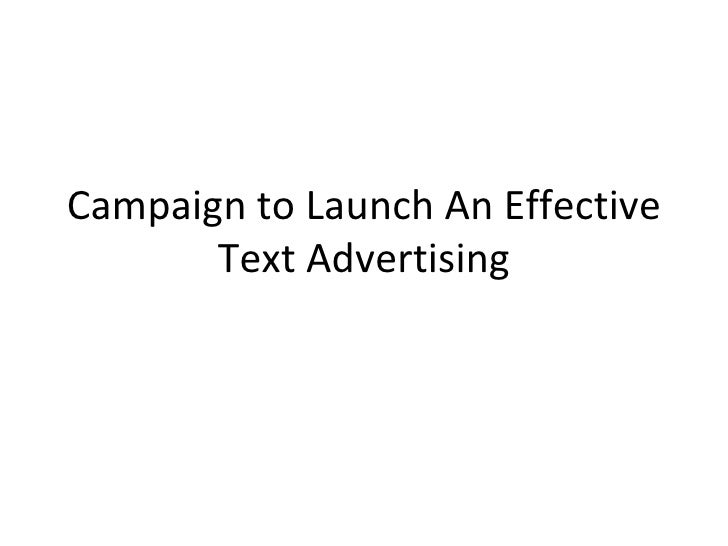 Campaign to Launch An Effective Text Advertising