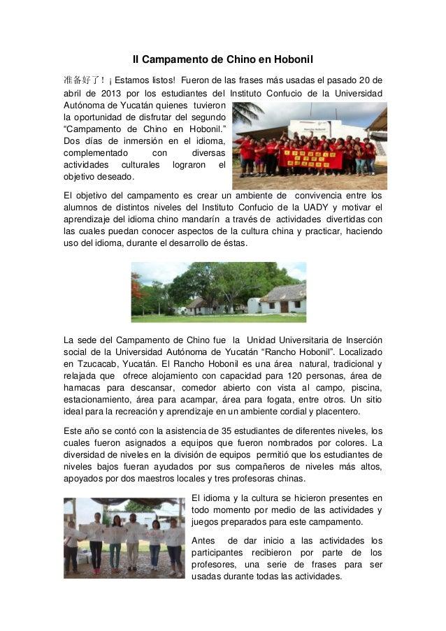 II Campamento de Chino en Hobonil 准备好了!¡ Estamos listos! Fueron de las frases más usadas el pasado 20 de abril de 2013 por...