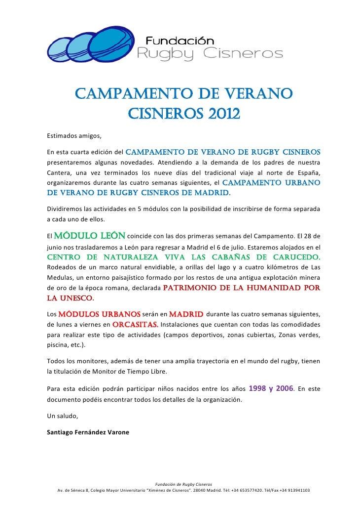 CAMPAMENTO DE VERANO               CISNEROS 2012Estimados amigos,En esta cuarta edición del Campamento de Verano de Rugby ...