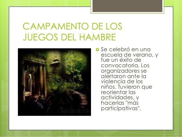 Campamento inspirado en «los juegos del hambre.pptx. jaime stiles Slide 2