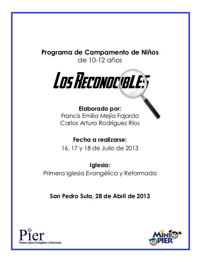 0 Programa de Campamento de Niños de 10-12 años Elaborado por: Francis Emilia Mejía Fajardo Carlos Arturo Rodríguez Ríos F...