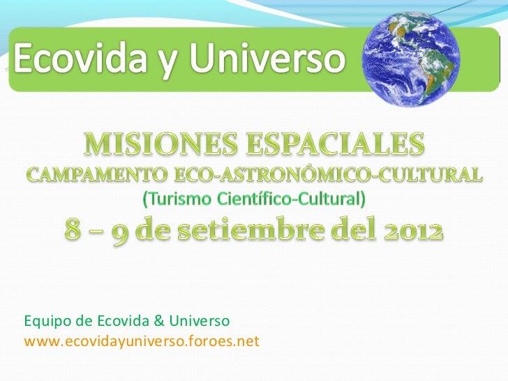 Equipo de Ecovida & Universowww.ecovidayuniverso.foroes.net