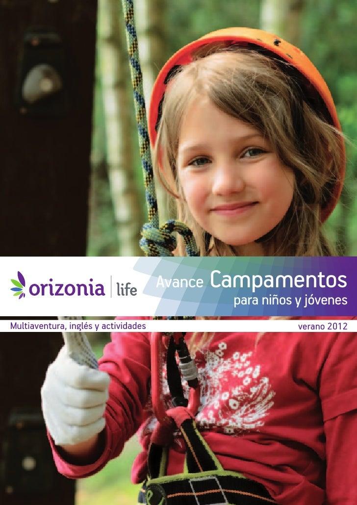 Avance Campamentos                                             para niños y jóvenesMultiaventura, inglés y actividades    ...