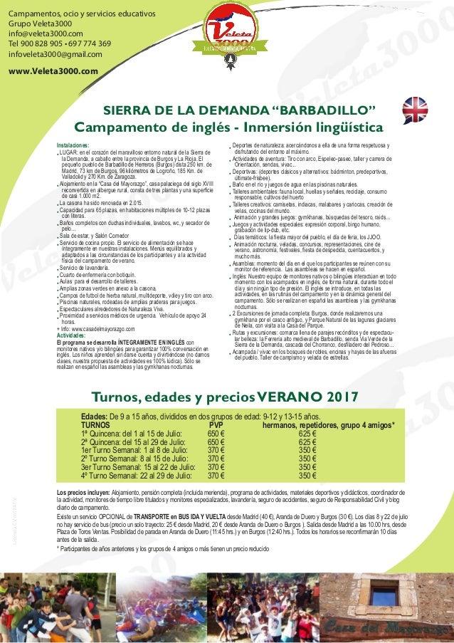 Campamentos, ocio y servicios educativos Grupo Veleta3000 Tel 900 828 905 • 697 774 369 infoveleta3000@gmail.com www.Velet...