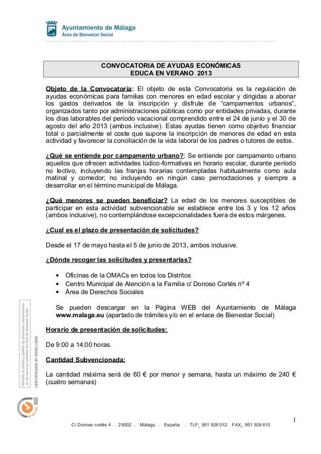 CONVOCATORIA DE AYUDAS ECONÓMICASEDUCA EN VERANO 2013Objeto de la Convocatoria: El objeto de esta Convocatoria es la regul...
