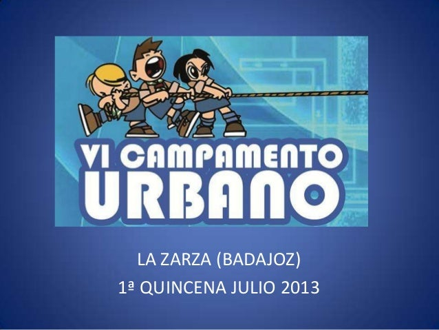 LA ZARZA (BADAJOZ) 1ª QUINCENA JULIO 2013