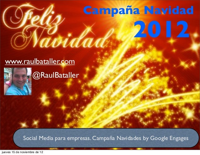 Campaña Navidad                                                       2012  www.raulbataller.com                    @RaulB...