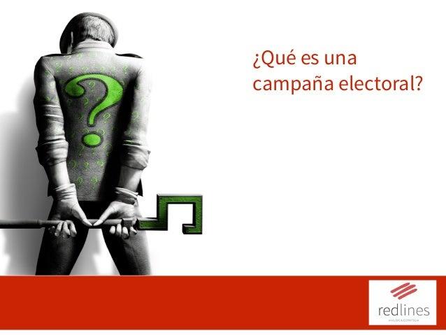 ¿Qué es una campaña electoral? Operación 2: Comunicación