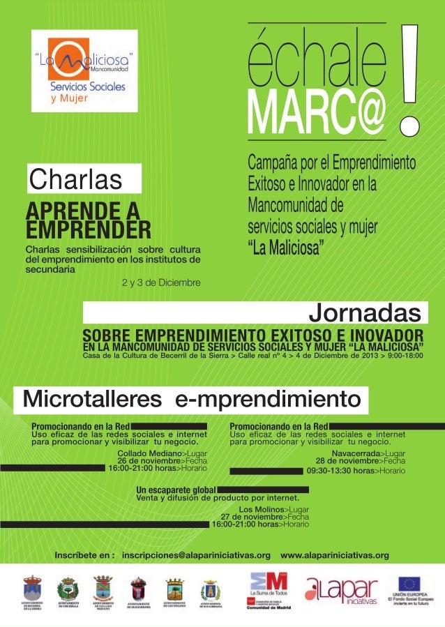 """Campana por el  emprendimiento exitoso e innovador en La Mancomunidad de servicios sociales y mujer """"La Maliciosa"""""""