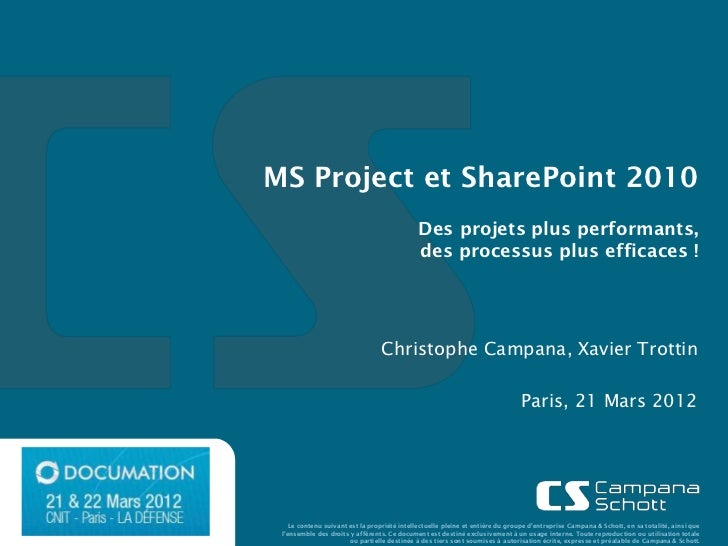 MS Project et SharePoint 2010                                             Des projets plus performants,                   ...
