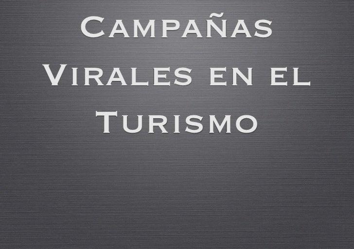 Campañas Virales en el    Turismo