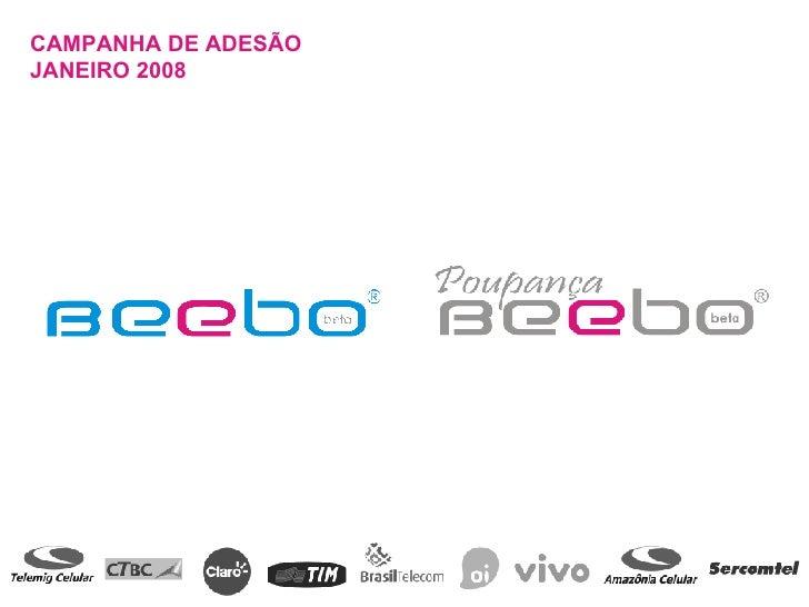 CAMPANHA DE ADESÃO JANEIRO 2008