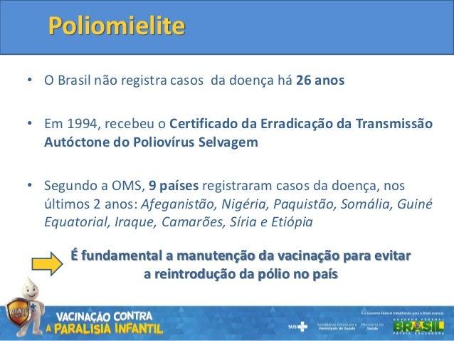 Campanha de Vacinação contra Paralisia Infantil 2015 Slide 2
