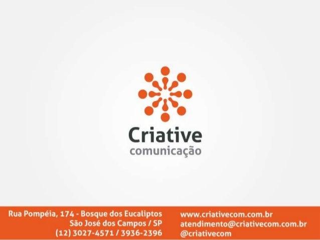 Criative Comunicação: Case Campanha 16 Caminhos