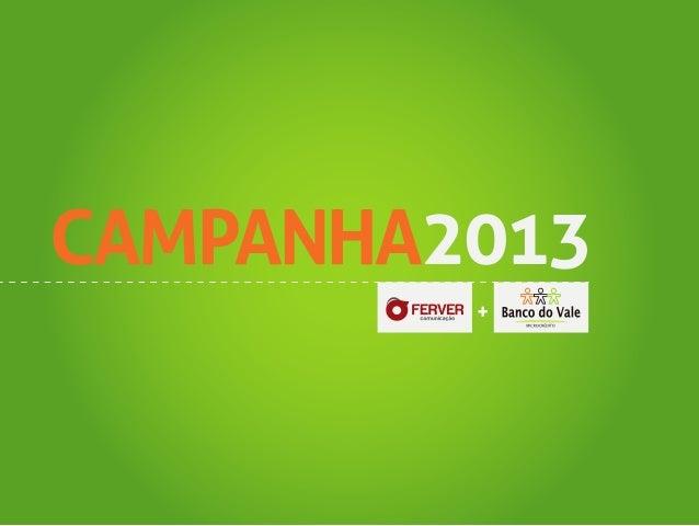 CAMPANHA2013         +
