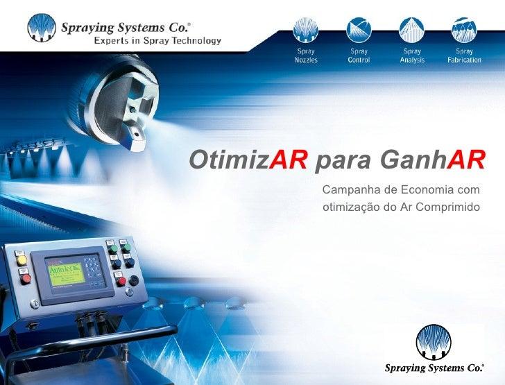 OtimizAR para GanhAR          Campanha de Economia com          otimização do Ar Comprimido