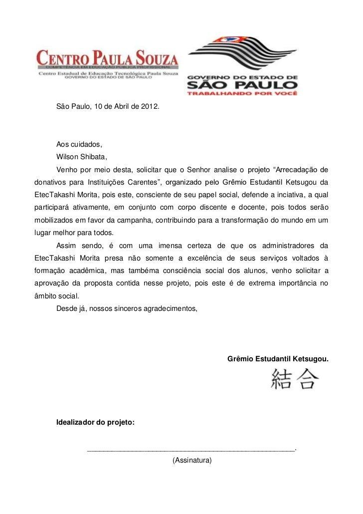 São Paulo, 10 de Abril de 2012.      Aos cuidados,      Wilson Shibata,      Venho por meio desta, solicitar que o Senhor ...