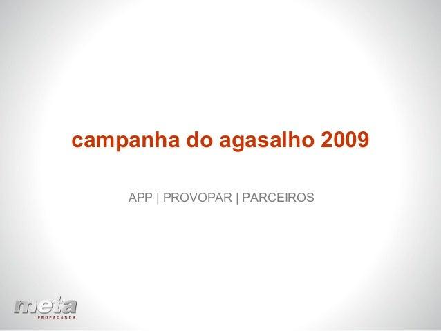campanha do agasalho 2009 APP | PROVOPAR | PARCEIROS