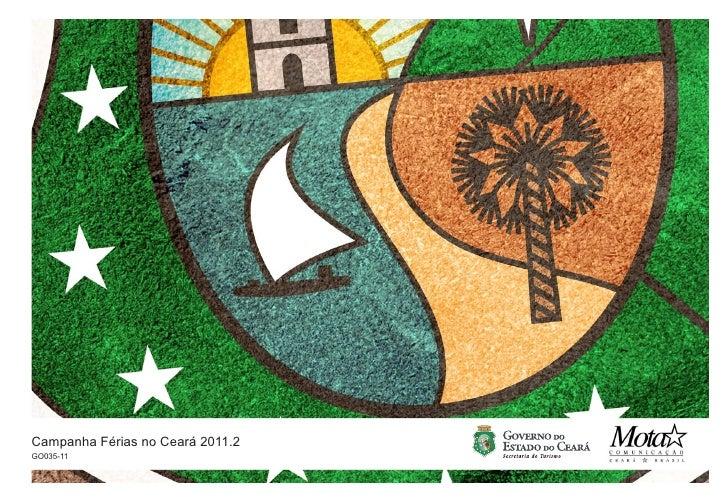 Campanha Férias no Ceará 2011.2GO035-11