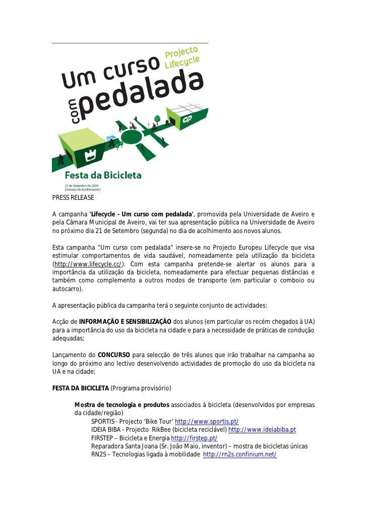 PRESS RELEASE  A campanha 'Lifecycle - Um curso com pedalada', promovida pela Universidade de Aveiro e pela Câmara Municip...