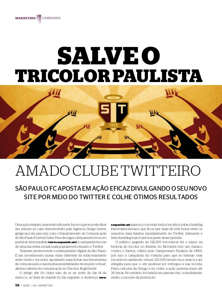 MARKETING                               SALVE OTRICOLOR PAULISTAAMADO CLUBE TWITTEIROSÃO PAULO FC APOSTA EM AÇÃO EFICAZ DI...