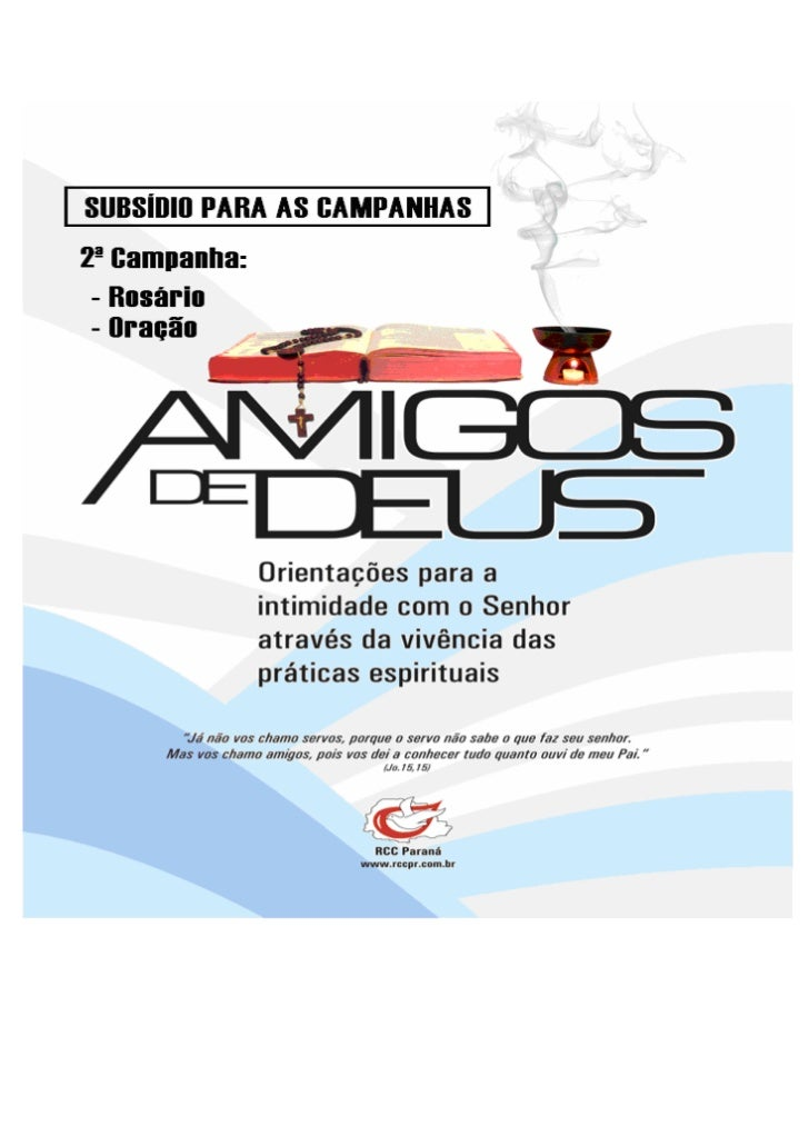 PROJETO AMIGOS DE DEUS                                                                                                RCC ...
