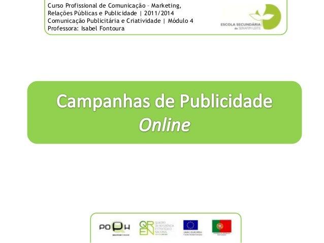 Curso Profissional de Comunicação – Marketing,Relações Públicas e Publicidade | 2011/2014Comunicação Publicitária e Criati...