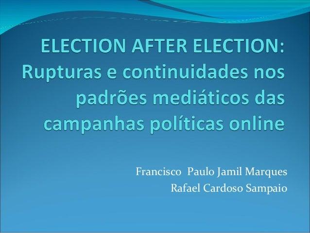 Francisco Paulo Jamil Marques       Rafael Cardoso Sampaio