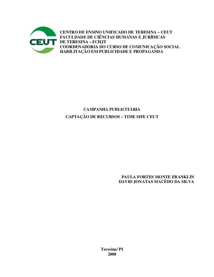 CENTRO DE ENSINO UNIFICADO DE TERESINA – CEUTFACULDADE DE CIÊNCIAS HUMANAS E JURÍDICASDE TERESINA – FCHJTCOORDENADORIA DO ...