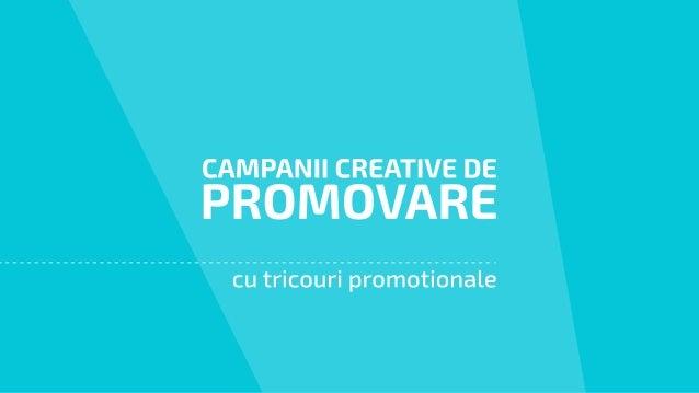 Campanii Creative de Promovare