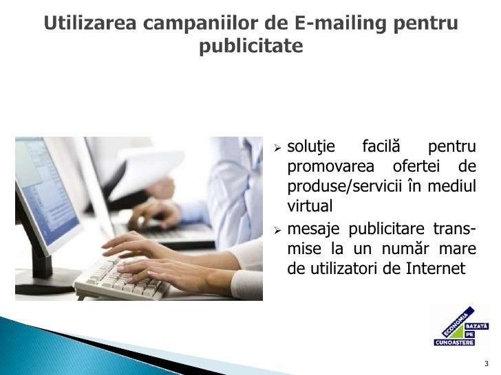 o formă de comunicare care vă permite să oferiţi informaţii despre produsele şi serviciile pe care le comercializaţi</li><...