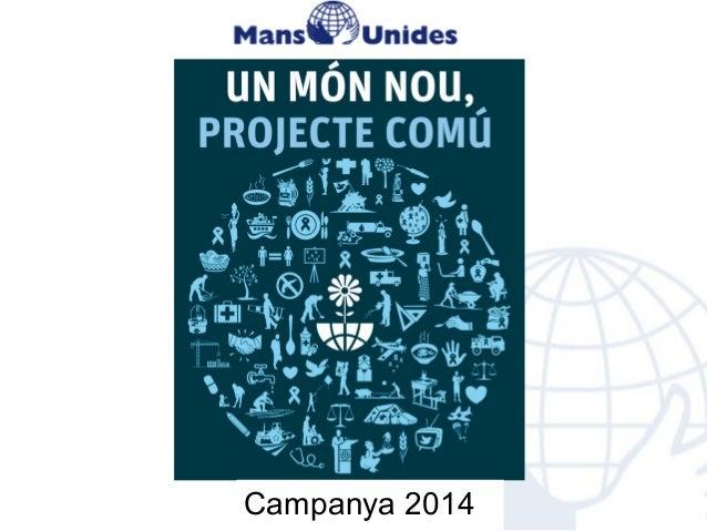Campanya 2014