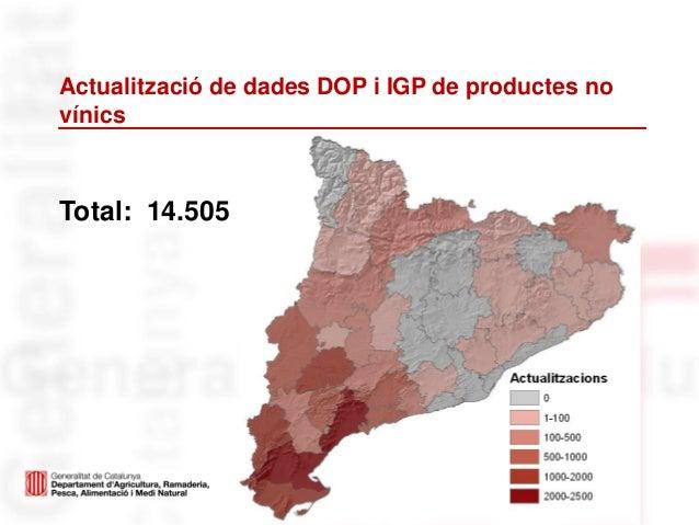 Actualització de dades DOP i IGP de productes novínicsTotal: 14.505