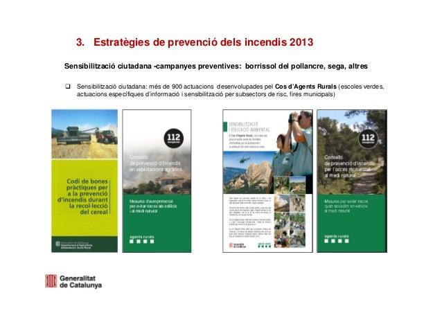 Sensibilització ciutadana -campanyes preventives: borrissol del pollancre, sega, altresSensibilització ciutadana: més de 9...
