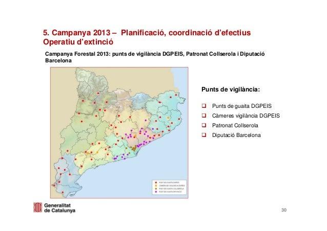 Campanya Forestal 2013: punts de vigilància DGPEIS, Patronat Collserola i DiputacióBarcelonaPunts de vigilància:Punts de g...