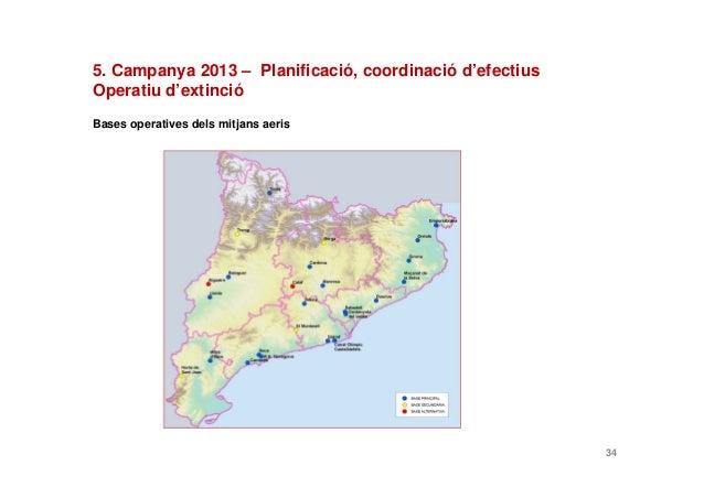 Bases operatives dels mitjans aeris345. Campanya 2013 – Planificació, coordinació d'efectiusOperatiu d'extinció
