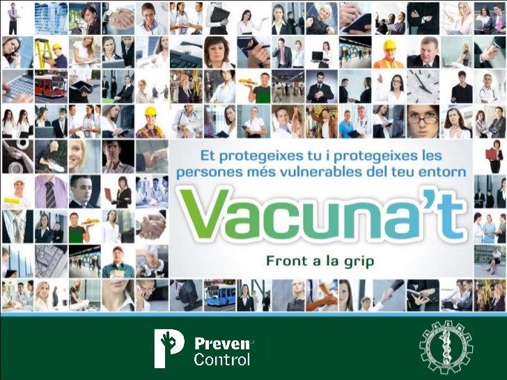 Campanya PrevenControl Grip 2012