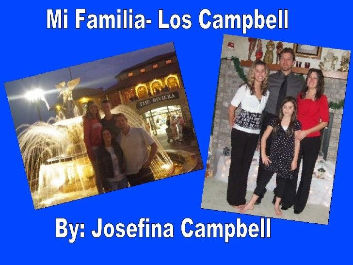 Mi Familia- Los Campbell By: Josefina Campbell