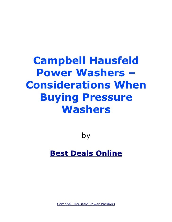 Campbell Hausfeld Power Washers –Considerations When  Buying Pressure      Washers                 by   Best Deals Online ...