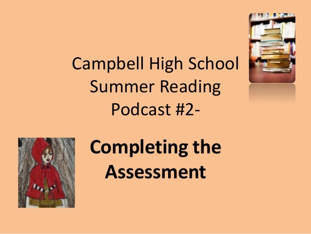Campbell High School Summer Reading Podcast #2- Completing the Assessment