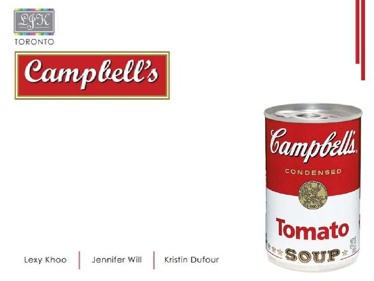 • Low brand loyalty among customers    80% buy other brands besides Campbell's • Target market does not perceive Campbell...