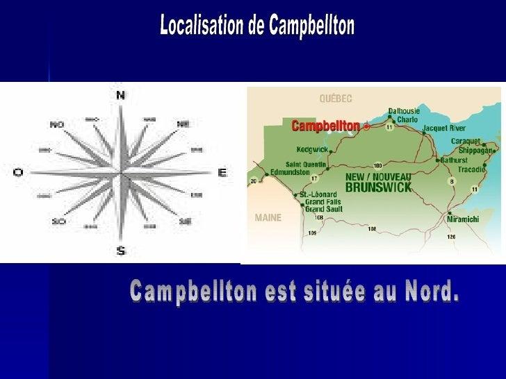 Campbellton est située au Nord. Localisation de Campbellton