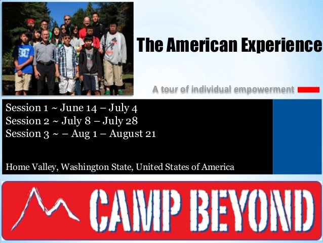 The American Experience A tour of individual empowerment  Session 1 ~ June 14 – July 4 ) Session 2 ~ July 8 – July 28 Sess...