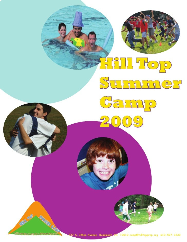 Hill Top                    Summer                    Camp                    2009     737 S. Ithan Avenue, Rosemont, PA 1...