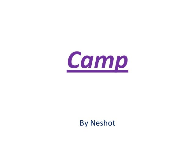 Camp By Neshot